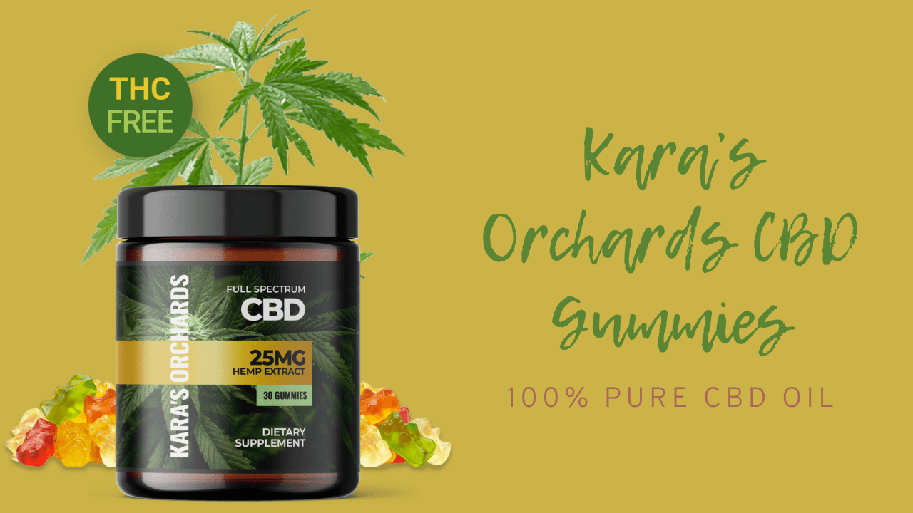 Kara Orchards CBD Gummies