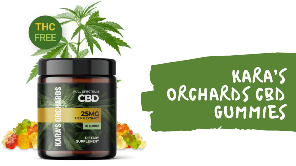Kara's Orchards CBD Gummies